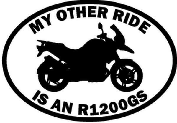 My Other Ride Is A Bmw R1200gs Motorcycle Car Window Vinyl Decal