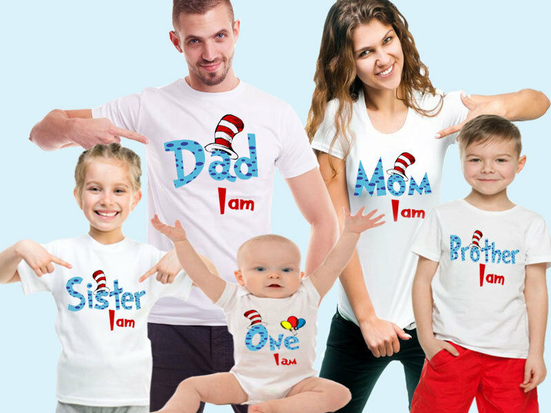 03093c2e5 Details about Dr Seuss Mom I am, Dad I am, One I am Custom Birthday Family T -shirts. Any name!