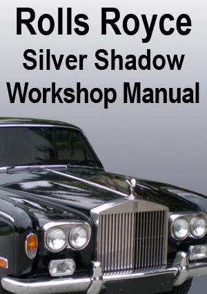 s l1000 rolls royce silver shadow workshop manual ebay rolls royce silver shadow fuse box diagram at edmiracle.co