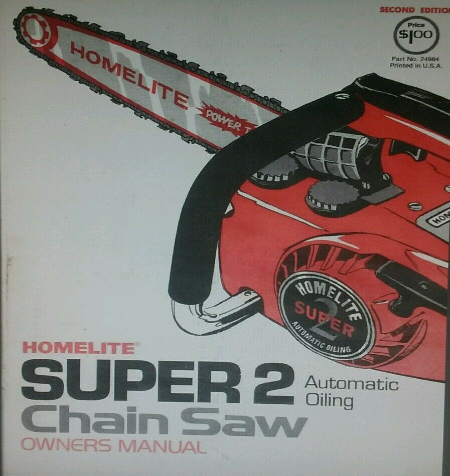 Homelite Super 2 Chain Saw Owners Manual 20p In Color W