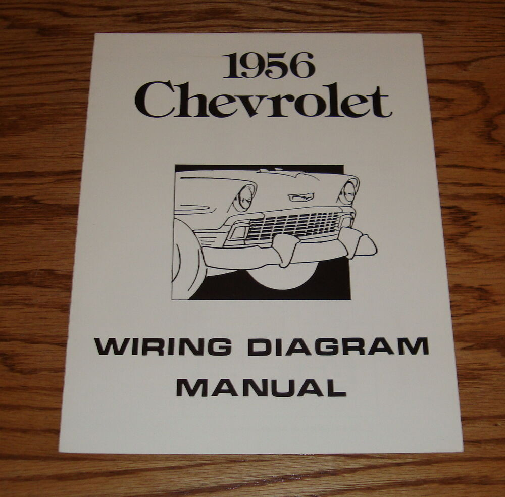 1956 Chevrolet Passenger Car Wiring Diagram Manual 56