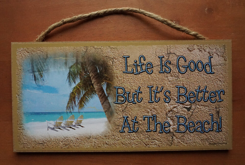 Life is good but its better at the beach nautical palm for Life is good home decor