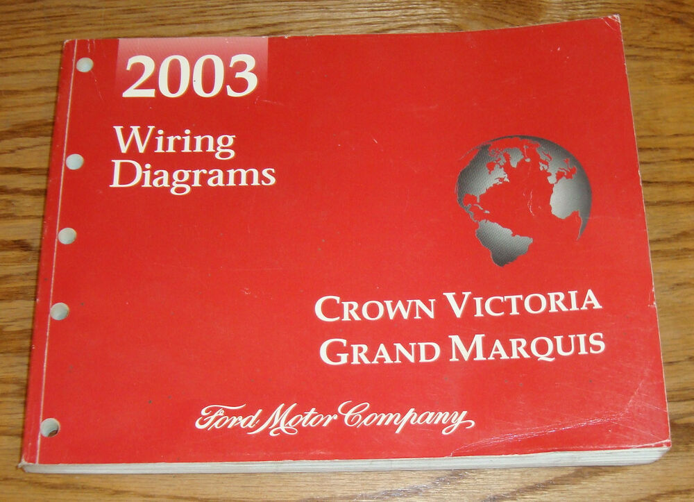 2003 Ford Crown Victoria Mercury Grand Marquis Wiring Diagrams Manual 03