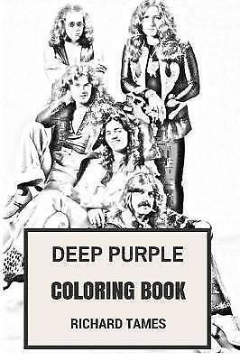 Deep Purple Coloring Book: English Rock Legends and Heavy Metal and ...