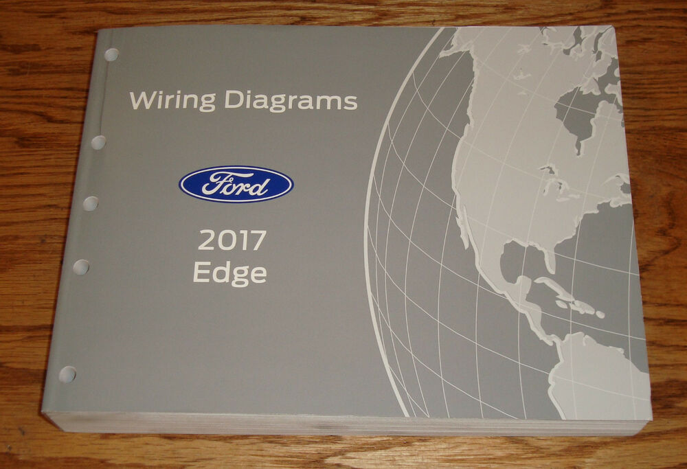 Original 2017 Ford Edge Wiring Diagrams Manual 17