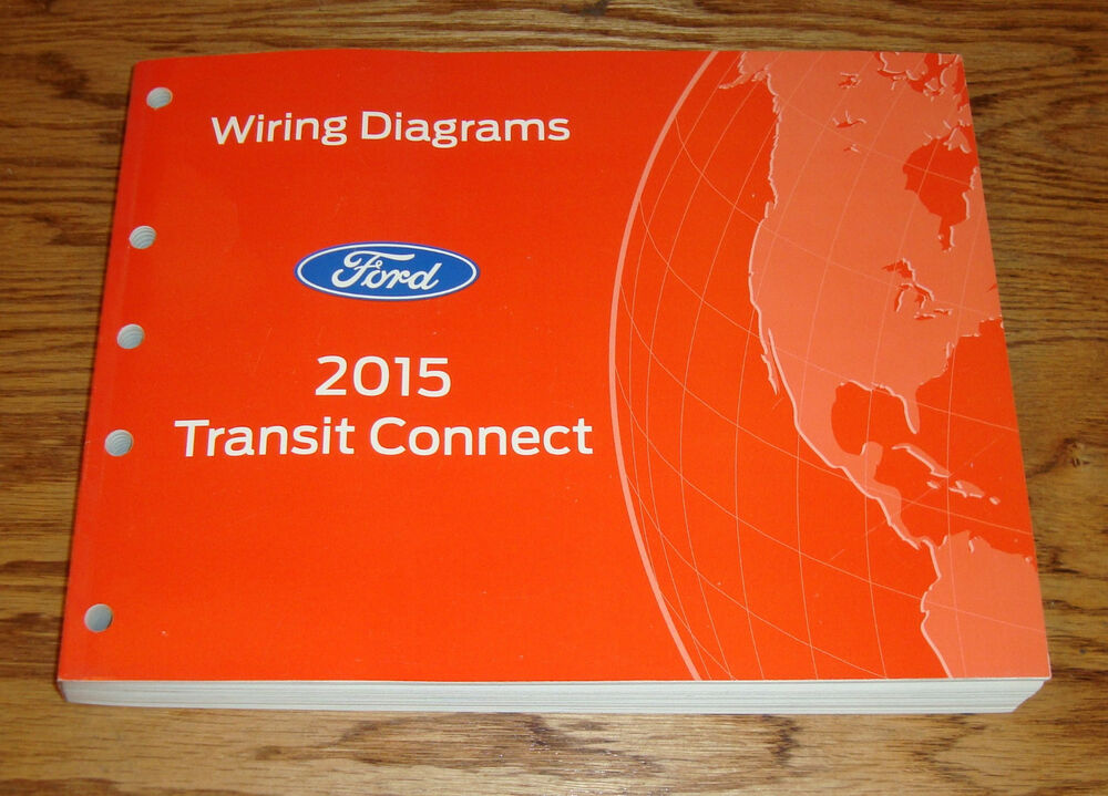 Original 2015 Ford Transit Connect Wiring Diagrams Manual