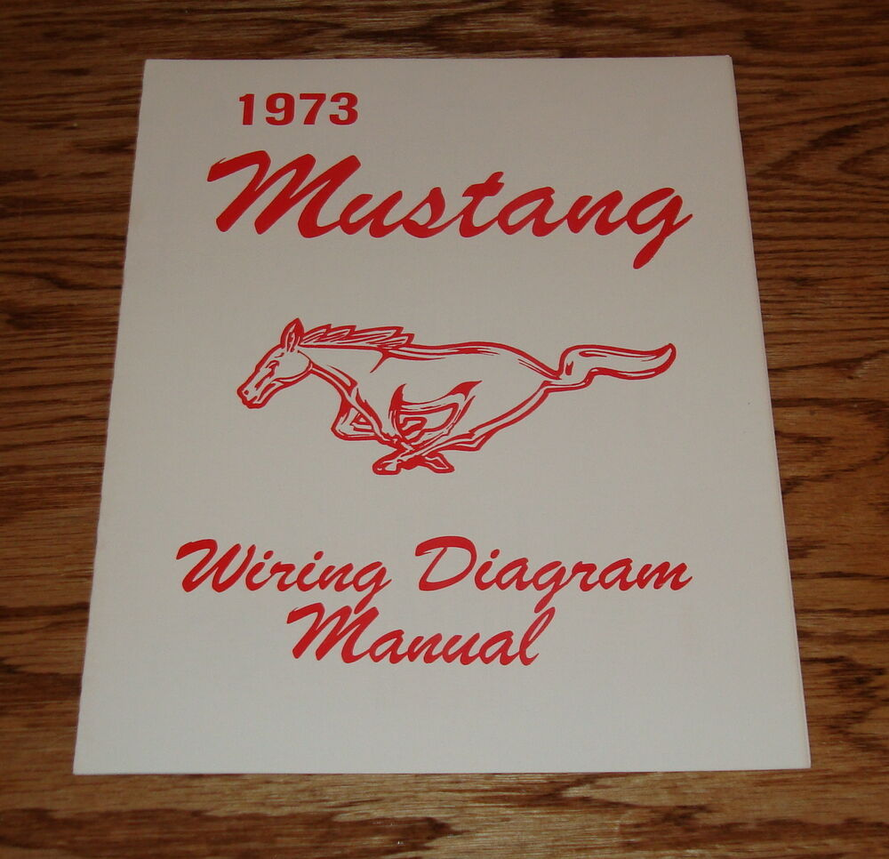 1973 Ford Mustang Wiring Diagram Manual 73