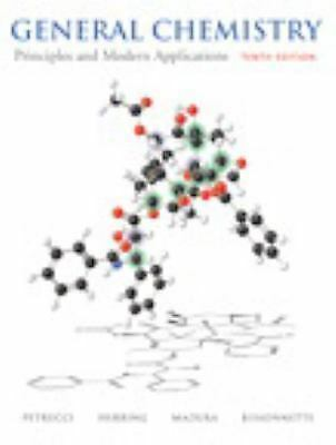 General Chemistry: Principles and Modern Applications (10th Edition) by Petrucc