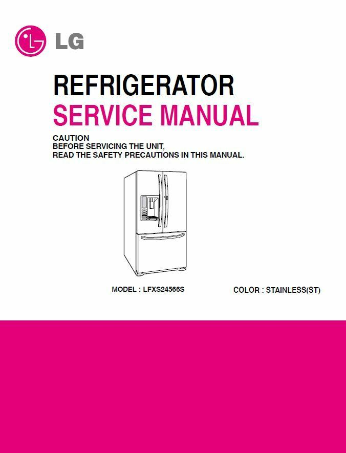 lg lfxs24566 lfxs24566s refrigerator service manual ebay rh ebay com lg appliances manual for wm2101hw lg refrigerator manual lfx28968st