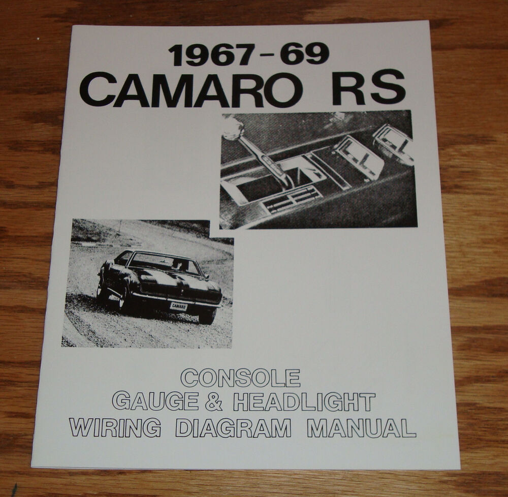 1967 1968 1969 Chevrolet Camaro Rs Wiring Diagram Manual