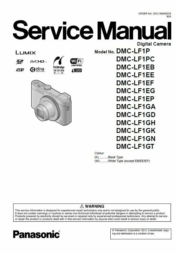 panasonic lumix dmc lf1 digital camera service manual repair guide rh ebay com Panasonic Lumix DMC LX7 Panasonic Lumix DMC LX7