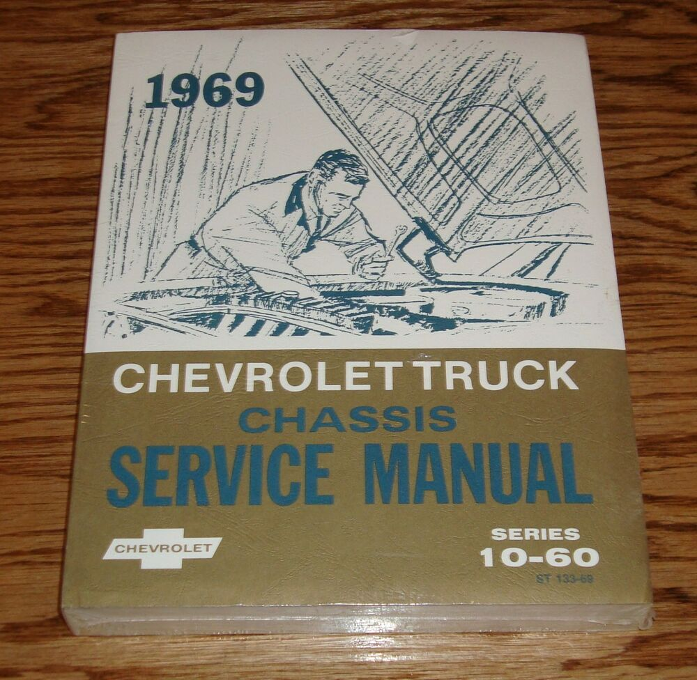 1969 Chevrolet Truck Chassis Shop Service Manual Series 10-60 69 Chevy |  eBay