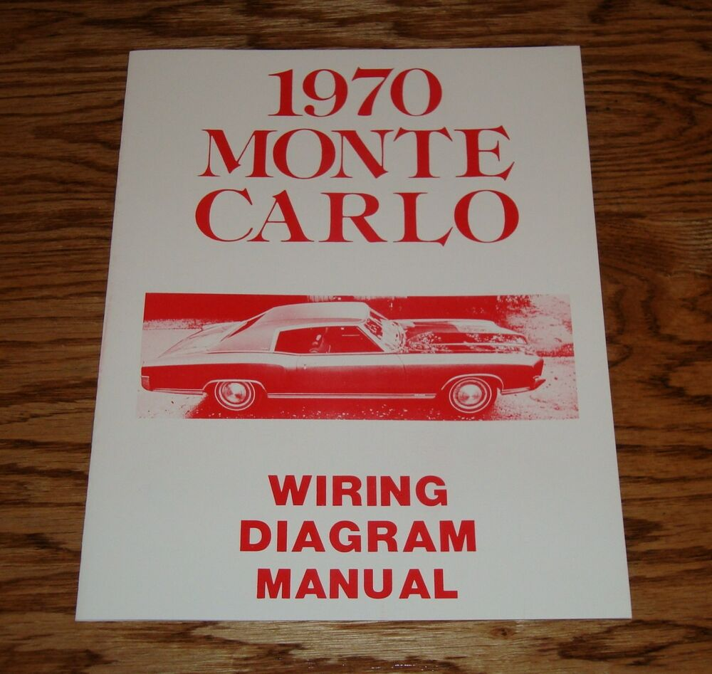 1970 Chevrolet Monte Carlo Wiring Diagram Manual 70 Chevy