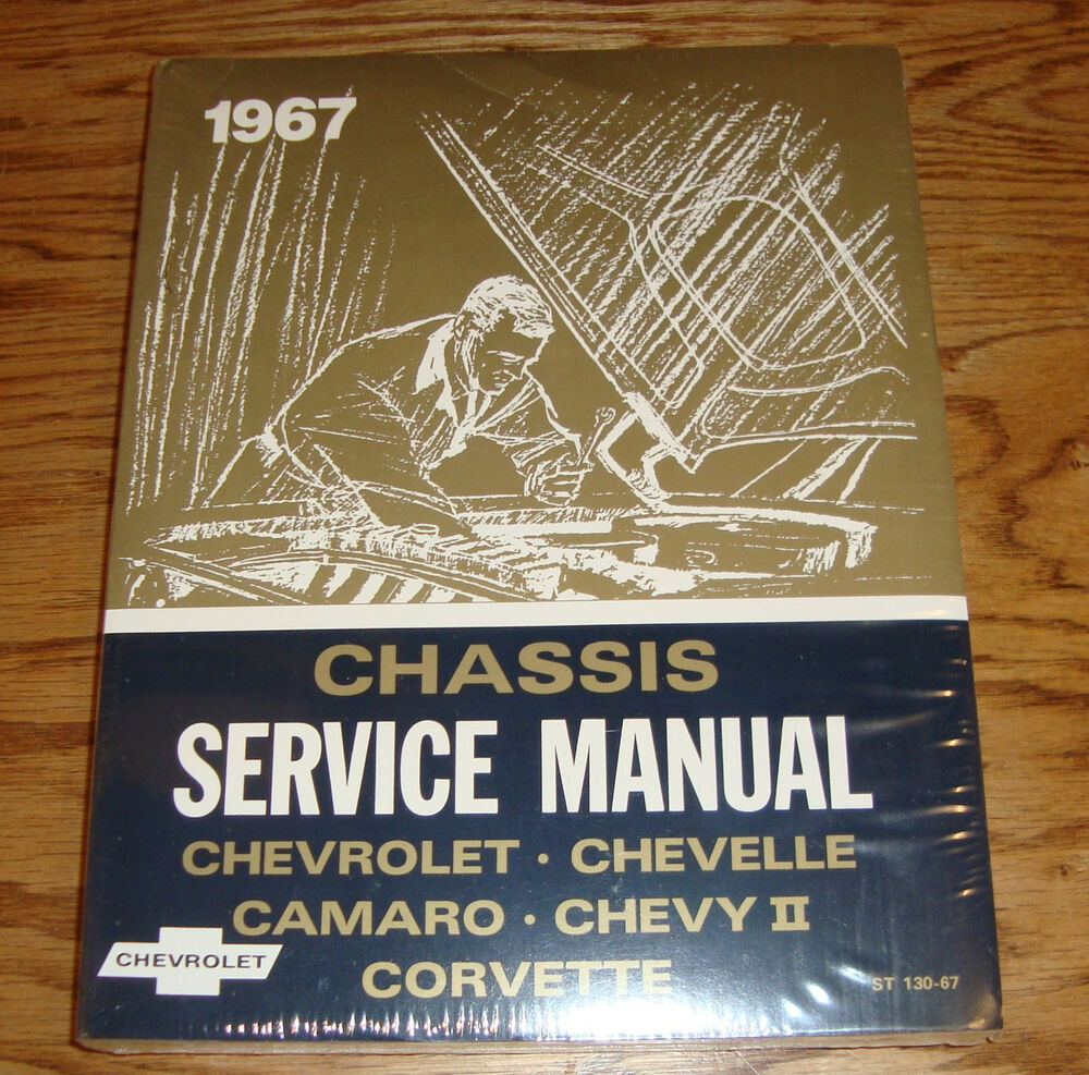 1967 Chevrolet Chassis Shop Service Manual 67 Chevy II Chevelle Corvette  Camaro | eBay