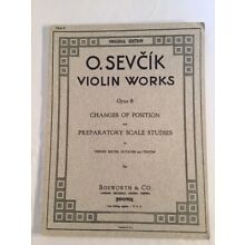 Two Books of Sevcik's Violin Works Changes of position, 3rds, 6ths, 8va, 10ths