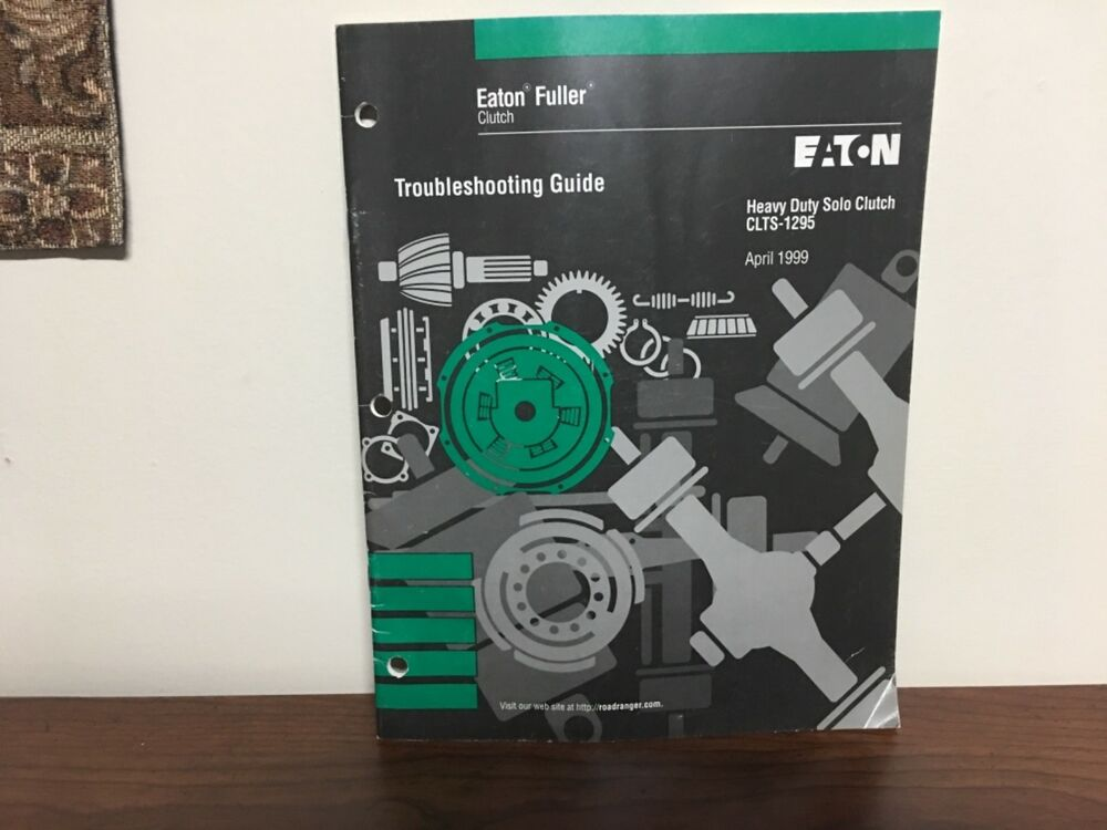 Roadranger Eaton Fuller Clutch Troubleshooting Guide Solo Heavy Duty Clts