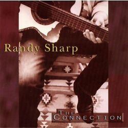 Randy Sharp - Connection CD ** Free Shipping**