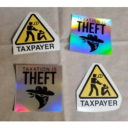 TAXATION IS THEFT Bumper Stickers Lot of 4