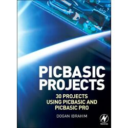 PIC Basic Projects, Second Edition