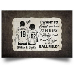 Personalized I Want To Hold Your Hand At 80 And Say Baby Let�s Go To The Ball...