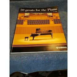 50 Greats for the Piano - by Yamaha Music Books
