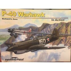 Squadron Signal Books P-40 Warhawk In Action (SC) - SS10205 Brand New!