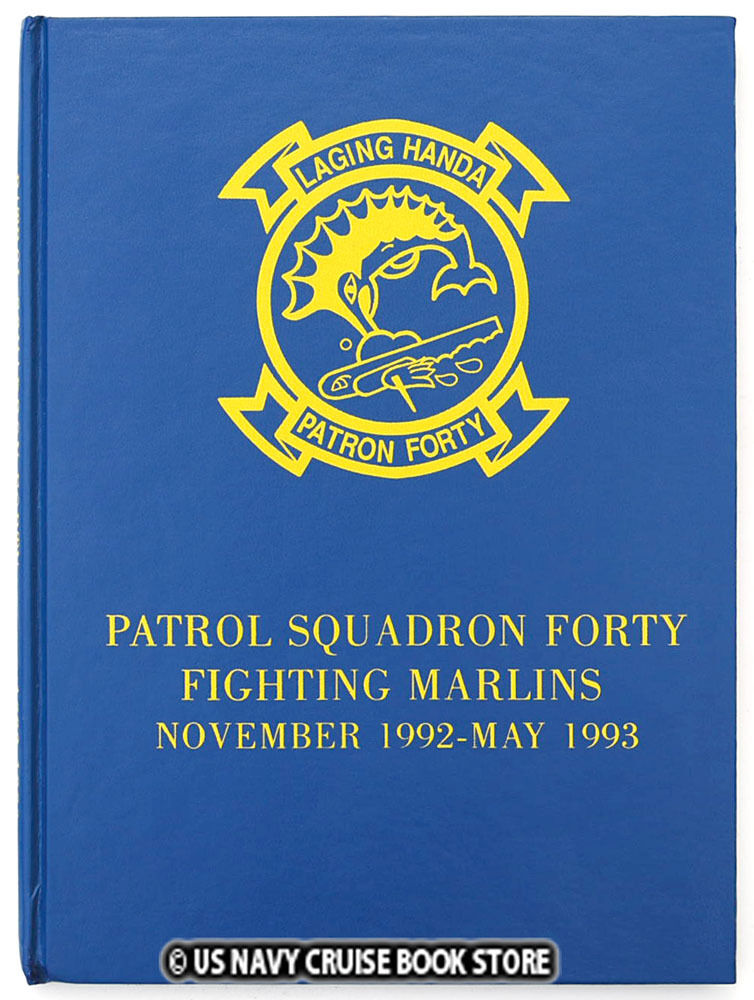 US NAVY PATROL SQUADRON FORTY VP-40 1992-1993 CRUISE BOOK