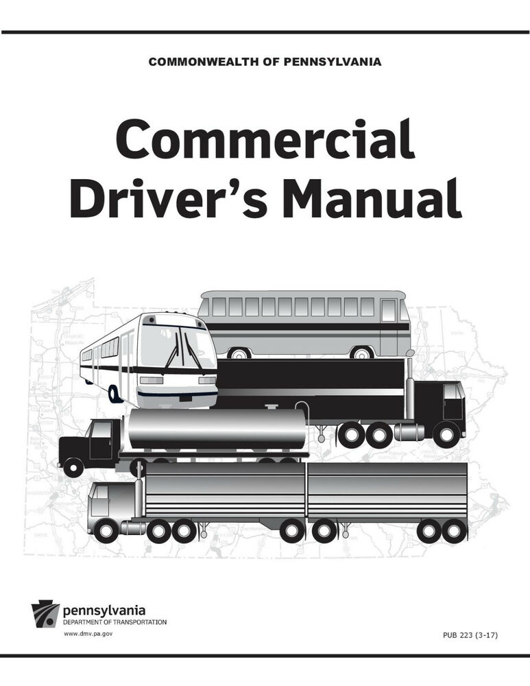 Commercial Driver Manual For Cdl Training Pennsylvania Manual Guide