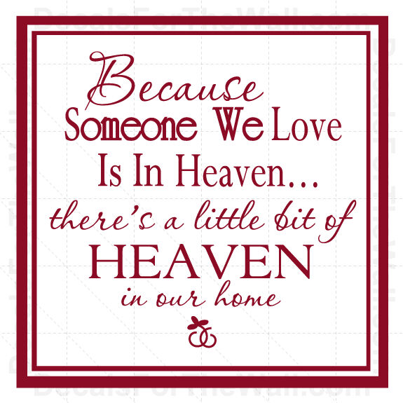 Wall Art Stickers Heaven : Become someone we love is in heaven family wall decal