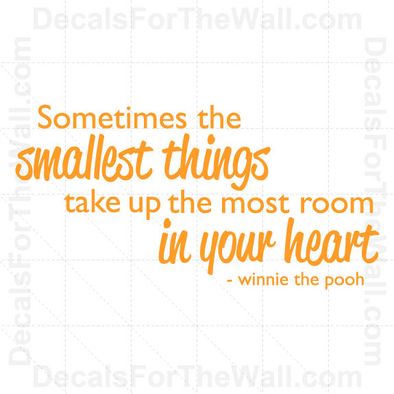 Winnie The Pooh Quotes Sometimes The Smallest Things: Winnie The Pooh Sometimes Smallest Things Wall Decal Vinyl