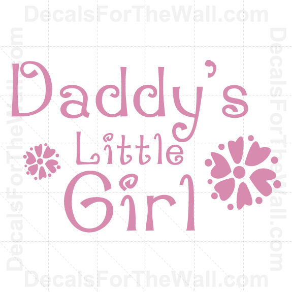 Daddy's Little Girl Vinyl Wall Decal Sticker Quote Decor