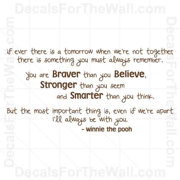 Winnie The Pooh Quote If Ever There Is A Tomorrow
