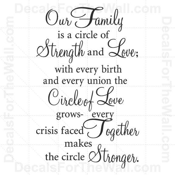 Short Religious Quotes About Family: Our Family Is A Circle Of Strength And Love Wall Decal