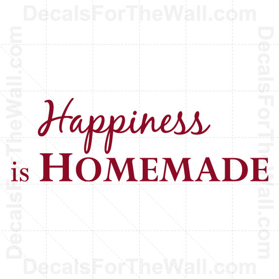 Happiness Is Homemade Home Decor Print Kitchen Quote: Happiness Is Homemade Kitchen Wall Decal Vinyl Art Sticker