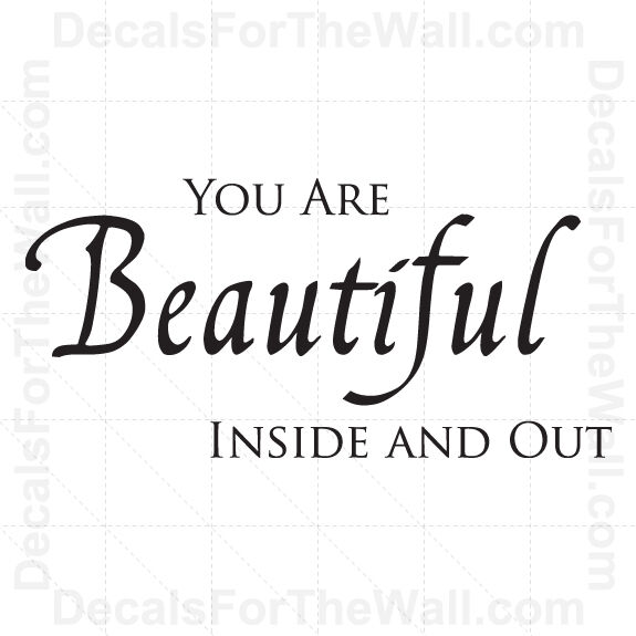 Home Décor Items furniture stickers You are Beautiful Inside and Out Inspirational Wall Decal Vinyl Art Sticker IN09