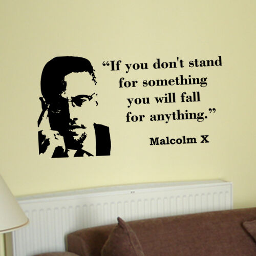 Malcolm X If You Dont Stand Inspirational Vinyl Decal Wall