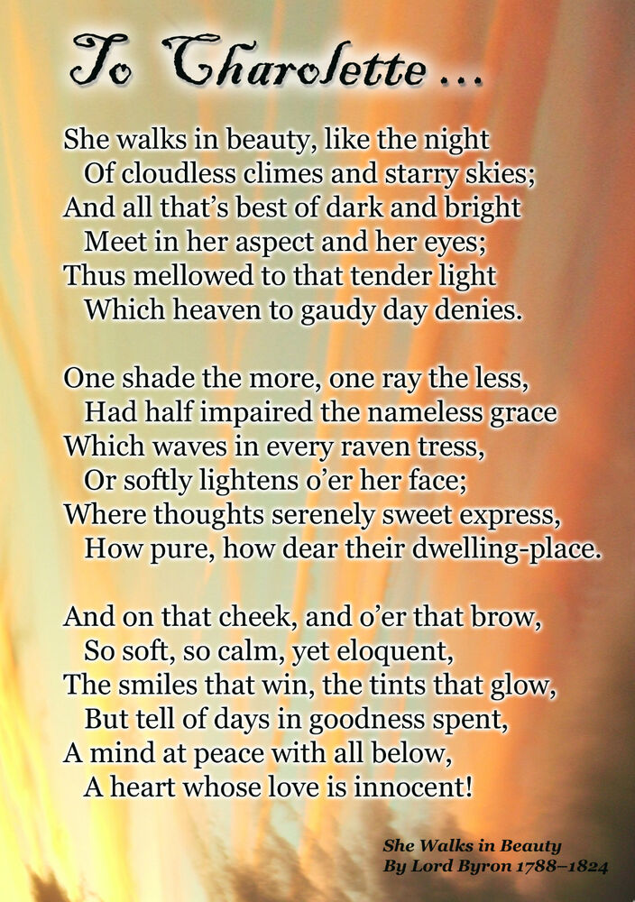 the depiction of love and a woman in george byrons poem she walks in beauty In lord byron's poem she walks in beauty, the an analysis of george gordon noel byron's poem she walks in a love poem about a beautiful woman and.