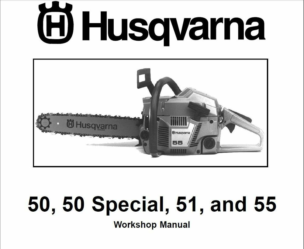 Husqvarna Chainsaw 50 50 Special 51 55 Service Shop Manual Manual Guide