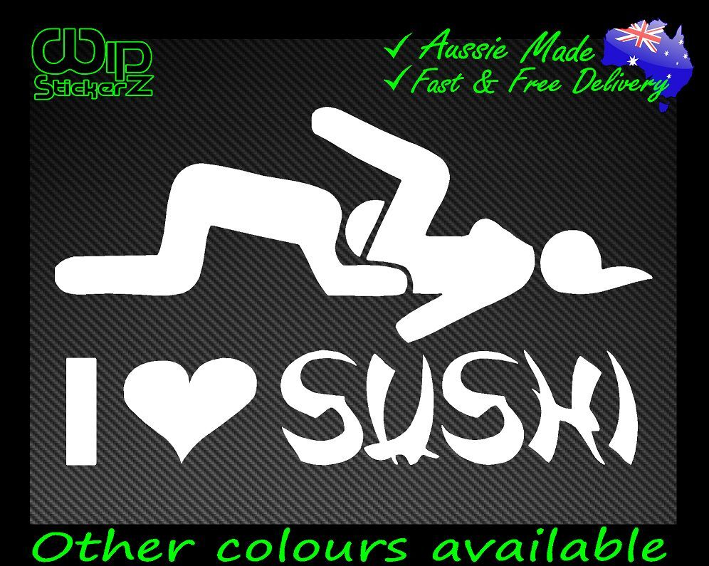 I love sushi sticker funny bumper decal for fishing for Hunting and fishing decals