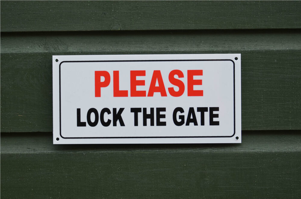Please lock the gate small size safety property house