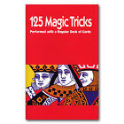 125 Magic Tricks performed WITH A REGULAR DECK OF CARDS - BOOK - playing cards