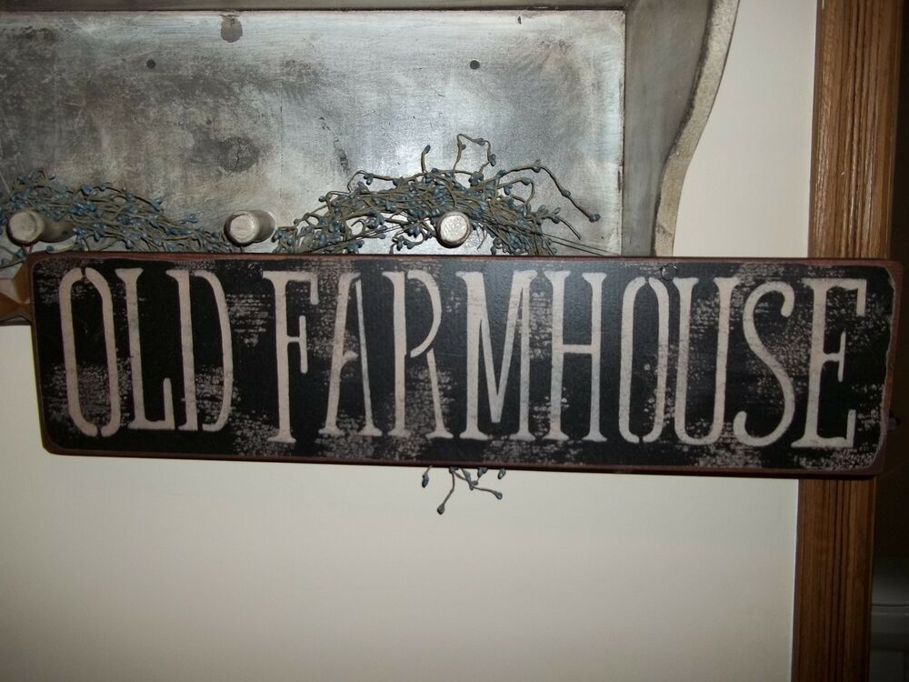 Wood sign farm house sign vtg aged old farm house prim for Looking for home decor