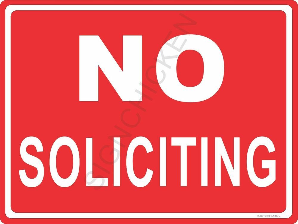 It is a graphic of Soft Free Printable No Soliciting Sign