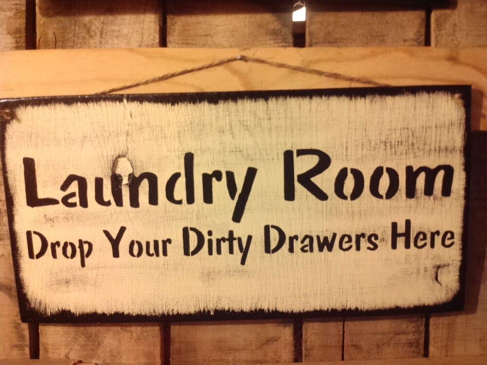 Primitive wooden sign laundry room cute funny for Room decor signs