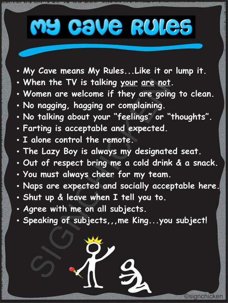 My Cave Rules Funny Sign Novelty Sign Wall Art Decor