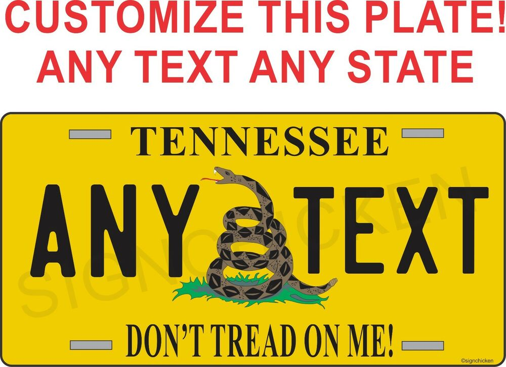 Customized License Plates >> FLAG METAL LICENSE PLATE DON'T TREAD ON ME customized with any state any text | eBay