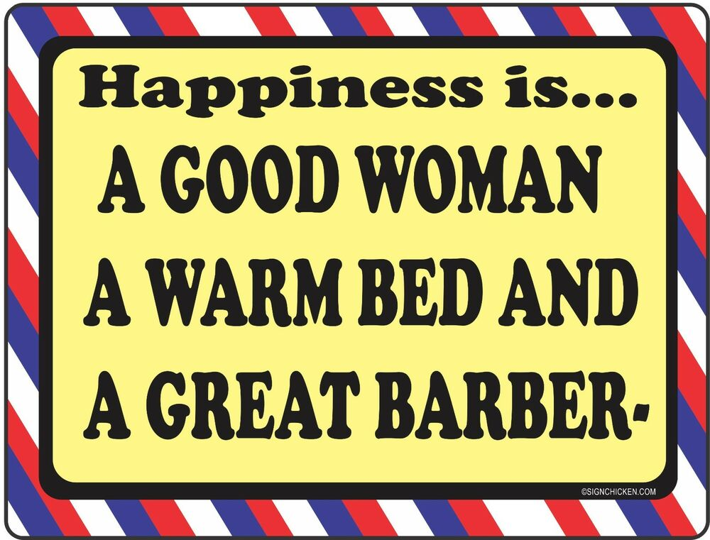 Barber Shop Sign  Happiness Is  Barber Supplies, Barber. Fish Restaurant Signs. Faithful Signs Of Stroke. Dance Studio Signs. Small Town Signs Of Stroke. Type 69 Signs. Social Media Signs Of Stroke. Rio Grande Signs. Timber Signs