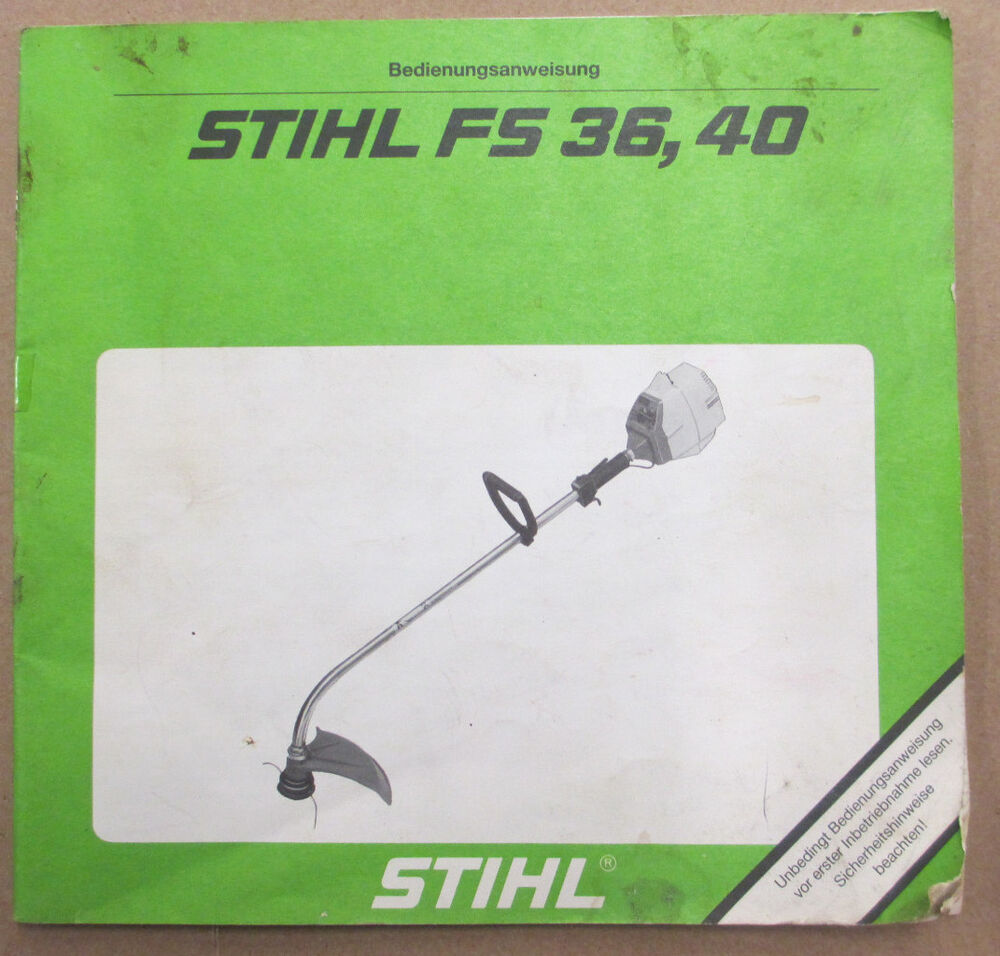 OEM STIHL FS 36 FS 40 TRIMMER OWNERS OPERATORS INSTRUCTION MANUAL IN GERMAN  | eBay