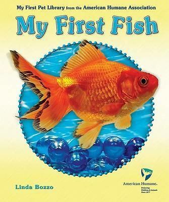 My First Fish My First Pet Library From The American