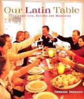 Our Latin Table: Celebrations, Recipes, and Memories-ExLibrary